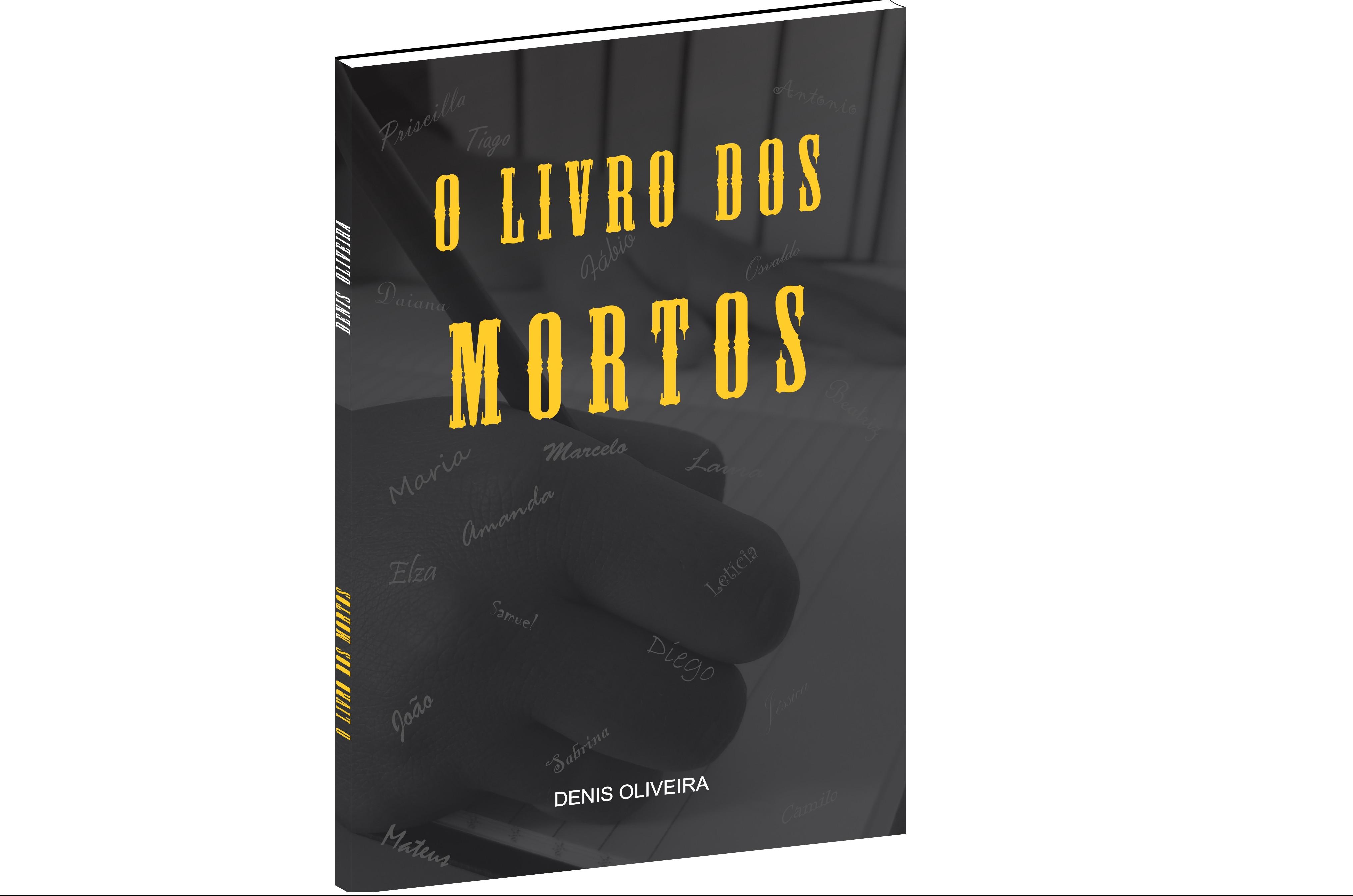 O livro é a primeira obra literária de autoria do jornalista Denis Oliveira. (Foto: Divulgação)
