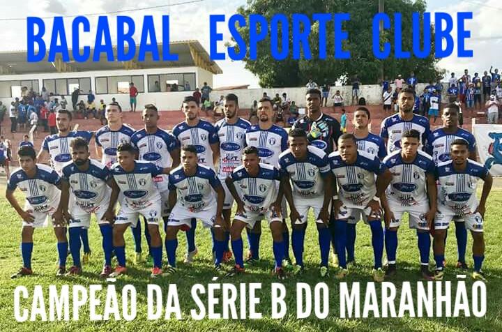 Bacabal Esporte Cube foi o campeão da Série B de 2017. (Foto: Divulgação)