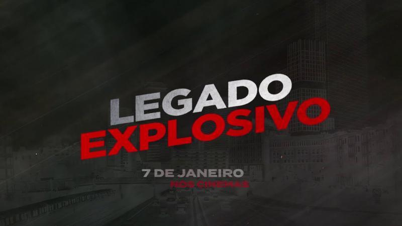 Legado Explosivo | Em cartaz no Cinesystem